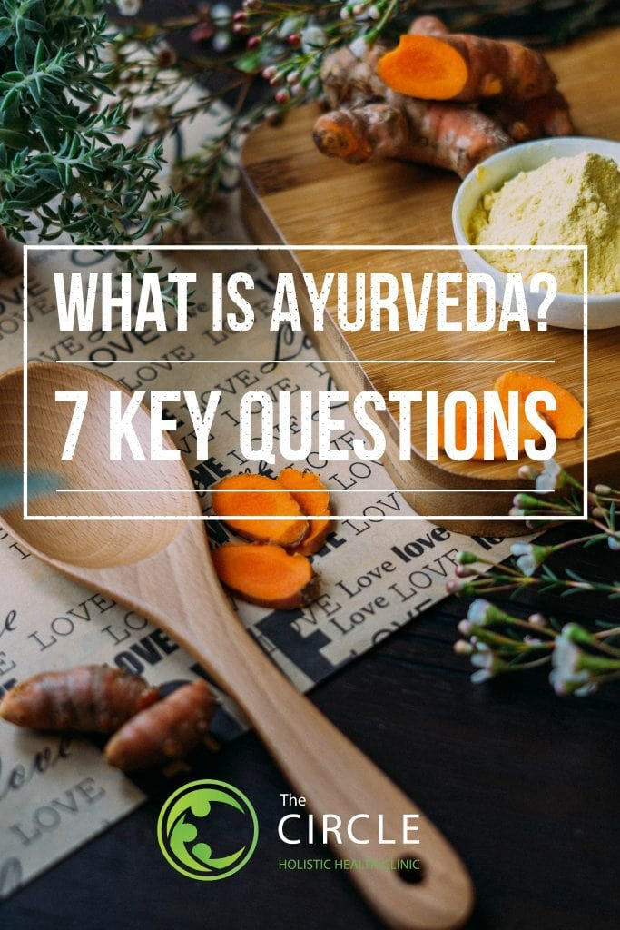 What is Ayurveda? 7 Key Questions