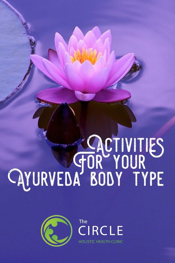 Activities for your ayurveda body type